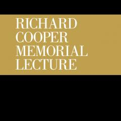 Richard Cooper Lecture